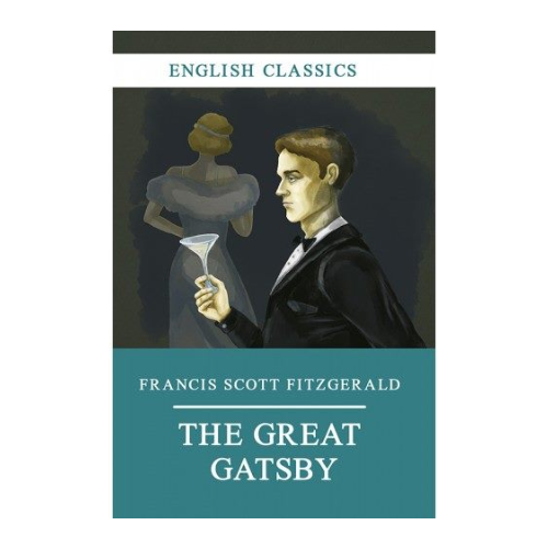 Francis Scott Fitzgerald ''The Great Gatsby''