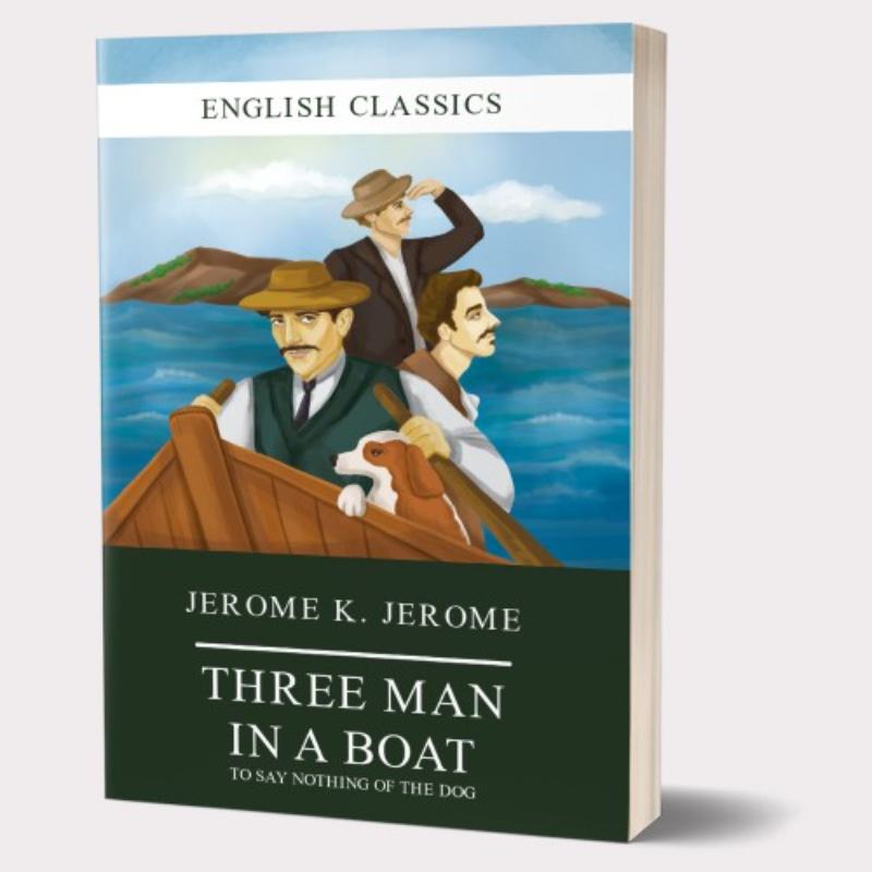 Jerome K. Jerome ''Three Men in the Boat''